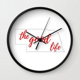 Nebraska - The Good Life - White and Red Wall Clock