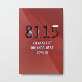 8115 Orlando west - SOWETO Metal Print