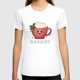 Fa-la-la-la-latte T-shirt
