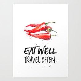 Chili - Eat well, travel often Art Print