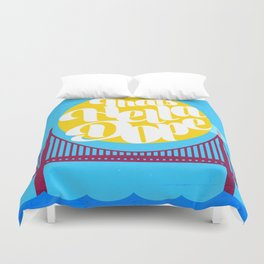THAT'S HELLA DOPE Duvet Cover