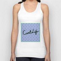 cunt Tank Tops featuring Cunt Life Purple by Andy Aidekman
