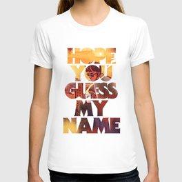 Hope you Guess my Name - Black T-shirt