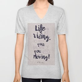 A. Einstein quote on life for motivation inspiration and strenght, typography, illustration, decor Unisex V-Neck