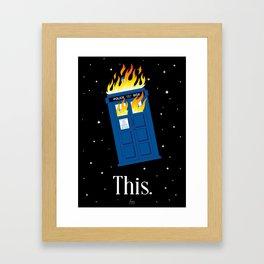 This (TARDIS) Framed Art Print