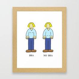 Bra, No Bra. Framed Art Print