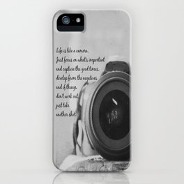 Life is Like a Camera iPhone Case