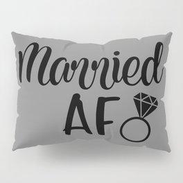 Married AF - Grey Pillow Sham
