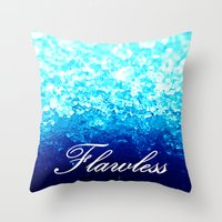 flawless Throw Pillows featuring FLAWLeSS by 2sweet4words Designs