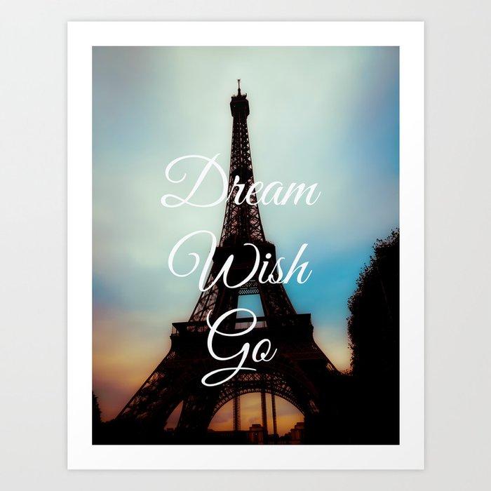 Dream Wish Go Art Print