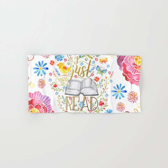 I Just Want To Read - White Floral Hand & Bath Towel