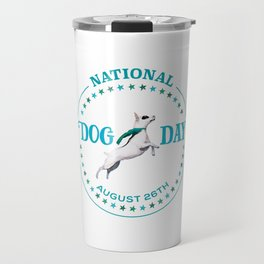 National Dog Day Travel Mug