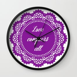 Love conquers all Wall Clock