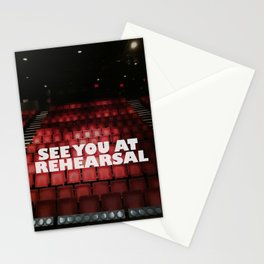 See You at Rehearsal Stationery Cards