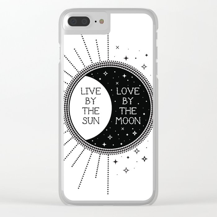 Live by the Sun Love by the Moon Clear iPhone Case