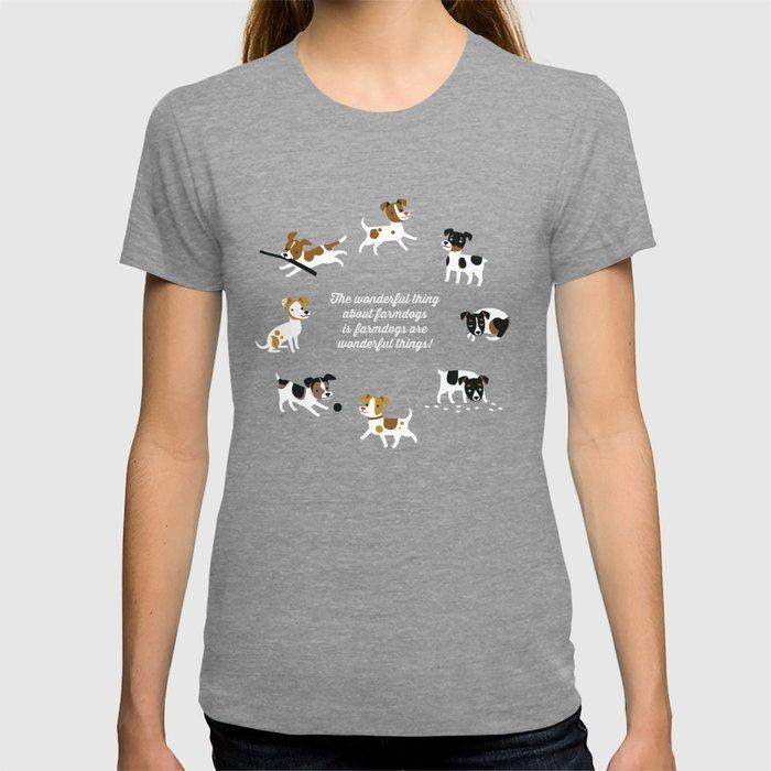 Farmdogs are wonderful things T-shirt