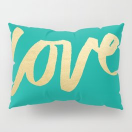 Love Gold Turquoise Type Pillow Sham