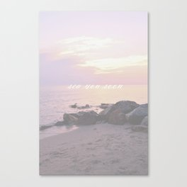 Sea You Soon Sunset Canvas Print