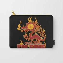 I'm Fine Burning Dragon Carry-All Pouch