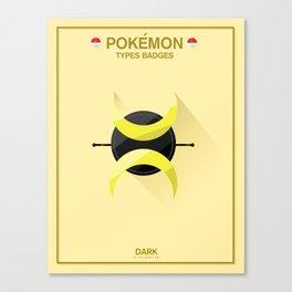 Pokémon Types Badges: Dark Type Canvas Print