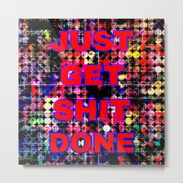just get it done quote with circle pattern painting abstract background in red pink blue yellow Metal Print