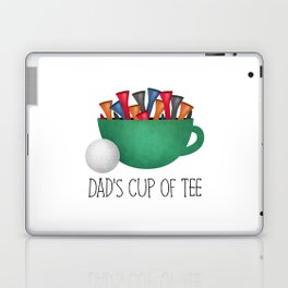 Dad's Cup Of Tee Laptop & iPad Skin