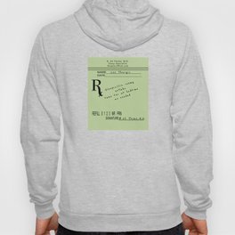 Prescription for Lee Thargic from Dr. B. Ed Thyme Hoody