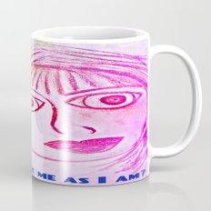 Can you love me as I am? Coffee Mug