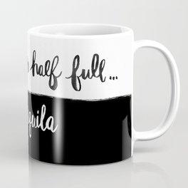 Glass half full... Coffee Mug