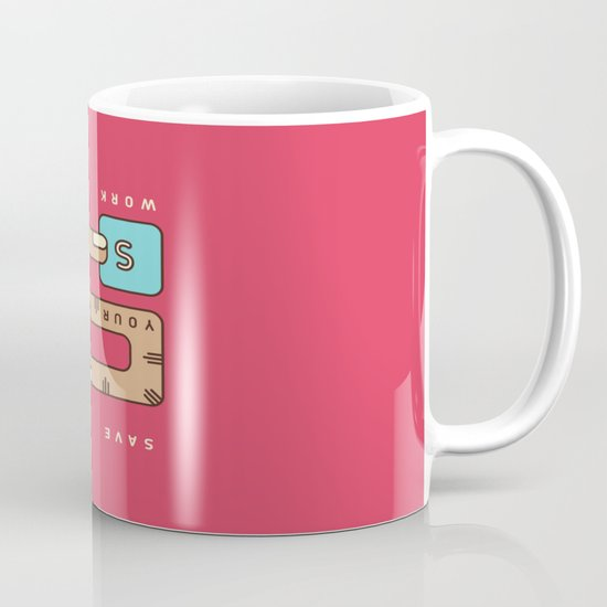 Save Your Work Mug