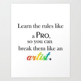 Learn the Rules Art Print