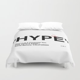 """HYPE"" Duvet Cover"