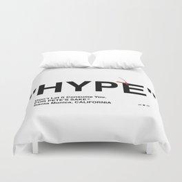 """""""HYPE"""" Duvet Cover"""