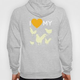 Chicken Coop I Love My Chicks Farmer Ranch Farming Farm Design Hoody