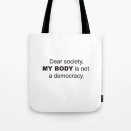 Dear Society Tote Bag