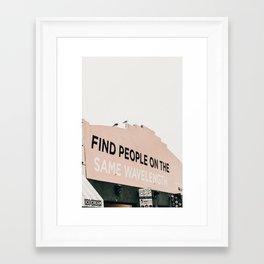 Find People on the Same Wavelength Framed Art Print
