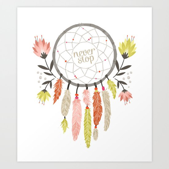 """Never Stop"" Dreamcatcher Art Print"