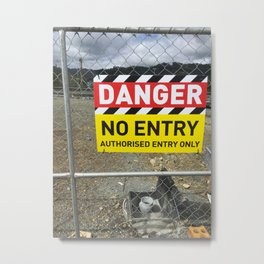 Danger No Entry Metal Print