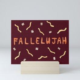 Fallelujah Mini Art Print