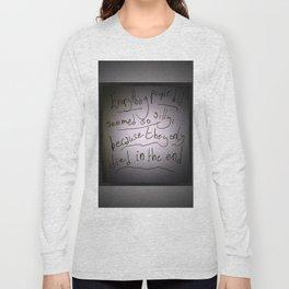 Sylvia Plath Quote Long Sleeve T-shirt