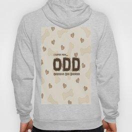 Obsessive Dog Disorder Hoody