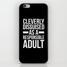 Disguised Responsible Adult Funny Quote iPhone & iPod Skin