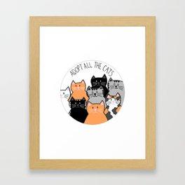Adopt all the cats Framed Art Print