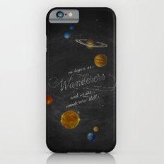 Wanderers - Carl Sagan iPhone 6 Slim Case
