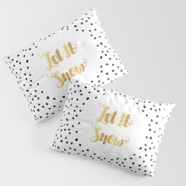 Christmas Quote Let It Snow Pillow Sham