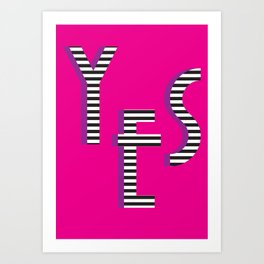 YES Poster | Pink Stripe Pattern Art Print