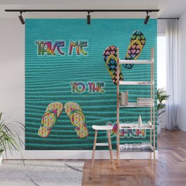 take me to the beach Wall Mural