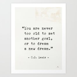 """C.S. Lewis quote """"You are never too old..."""" Kunstdrucke"""