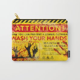 Prevent Zombie Outbreak: Wash your hands! Carry-All Pouch