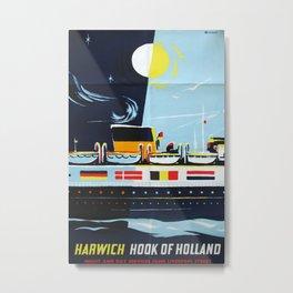 Harwich Hook of Holland Vintage Travel Poster Metal Print